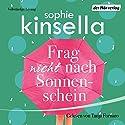 Frag nicht nach Sonnenschein Hörbuch von Sophie Kinsella Gesprochen von: Tanja Fornaro