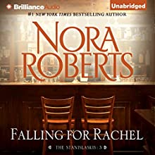 Falling for Rachel: The Stanislaskis, Book 3 (       UNABRIDGED) by Nora Roberts Narrated by Christina Traister