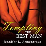 Tempting the Best Man: Gamble Brothers, Book 1 (       UNABRIDGED) by J. Lynn Narrated by Kaleo Griffith