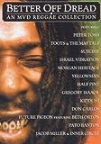 echange, troc Better Off Dread: An MVD Reggae Collection [Import USA Zone 1]