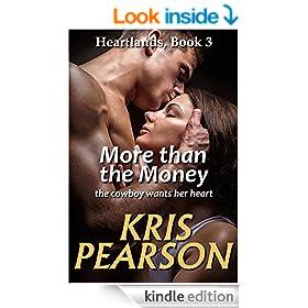 More than the Money: Heartlands Book 3