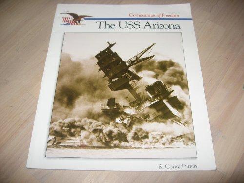 The Story of the USS Arizona (Cornerstones of Freedom), R. Conrad Stein