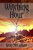 Witching Hour: A Moon Rising Short