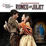 Romeo and Juliet: Oregon Shakespeare Festival Audio Theater [Dramatized]   William Shakespeare
