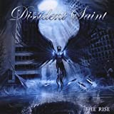 Rise by Dissident Saint (2008-05-20)