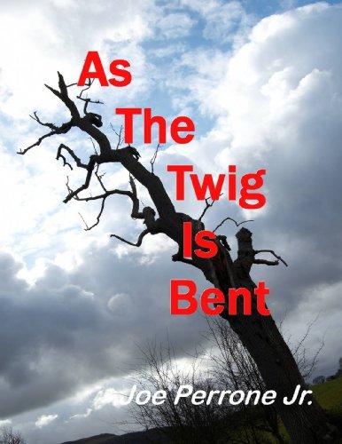 As The Twig Is Bent: A Matt Davis Mystery (The Matt Davis Mystery Series Book 1)