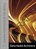 img - for Zaha Hadid Architects: Leading Architects of the World book / textbook / text book