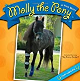 Molly the Pony: A True Story
