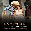 Missy's Moment: The West Series, Book 4 (       UNABRIDGED) by Jill Sanders Narrated by Roy Samuelson
