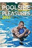 Poolside Pleasures