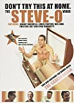 Don't Try This At Home: The Steve-O V...
