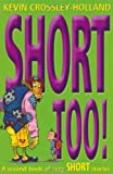 Short Too! A second Book of Very Short Stories