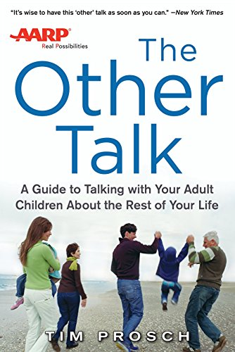 aarp-the-other-talk-a-guide-to-talking-with-your-adult-children-about-the-rest-of-your-life
