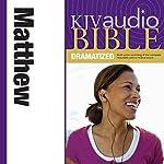 KJV Audio Bible: Matthew (Dramatized)    Zondervan Bibles