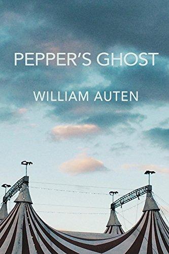 Pepper's Ghost by William Auten