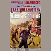 The Zombies of Lake Woebegotton | Harrison Geillor