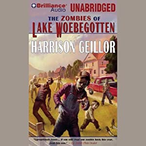 The Zombies of Lake Woebegotton Audiobook