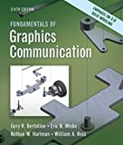 img - for By Gary Bertoline, Eric Wiebe, Nathan Hartman, William Ross: Fundamentals of Graphics Communication Sixth (6th) Edition book / textbook / text book