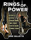 Rings of Power: The Secrets of Successful Suspension Training--A Simple, Proven System for Building Sustainable Strength (English Edition)