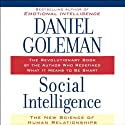 Social Intelligence: The New Science of Human Relationships (       UNABRIDGED) by Daniel Goleman Narrated by Dennis Boutsikaris
