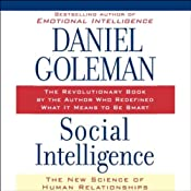 Social Intelligence: The New Science of Human Relationships | [Daniel Goleman]