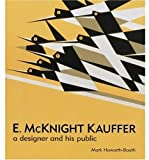 img - for E. McKnight Kauffer: A Designer and His Public book / textbook / text book