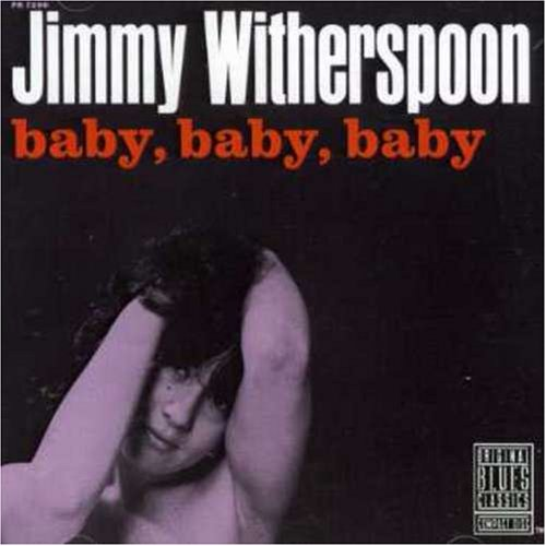 Baby Baby Baby by Jimmy Witherspoon
