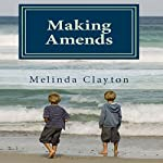 Making Amends | Melinda Clayton