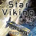 Star Viking: Extinction Wars, Book 3 Audiobook by Vaughn Heppner Narrated by Christian Rummel