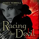 Racing the Devil: A Jared McKean Mystery, Book 1 Audiobook by Jaden Terrell Narrated by Nick Sullivan