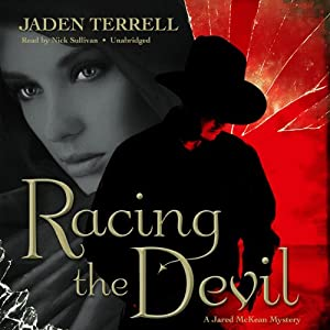 Racing the Devil: A Jared McKean Mystery, Book 1 | [Jaden Terrell]