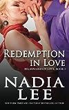 Redemption in Love (Billionaires in Love Book 3) (Volume 3)