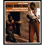 img - for [(Africa Shoots Back: Alternative Perspectives in Sub-Saharan Francophone African Film)] [Author: Melissa Thackway] published on (November, 2003) book / textbook / text book