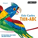 Tier - ABC Performance by Eric Carle, Edmund Jacoby Narrated by Tanja Dohse, Robert Missler, Carla Sachse