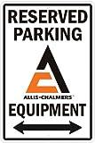 Allis-Chalmers Parking Sign