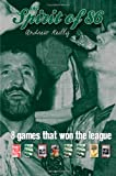 The Spirit Of 86: 8 Games That Won The League