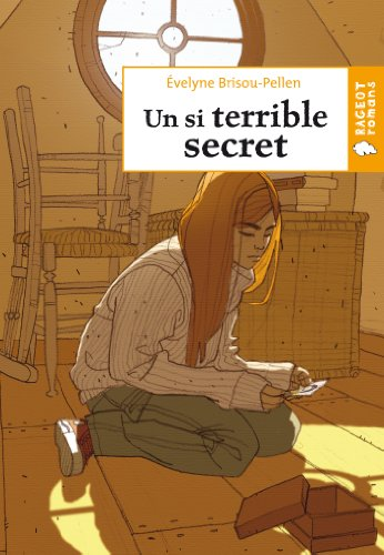Un si terrible secret (Rageot Romans 11-13 t. 199)