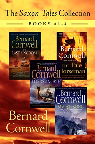 Bernard Cornwell - The Saxon Tales Collection: Books #1-4: The Last Kingdom, The Pale Horseman, Lords of the North, and Sword Song
