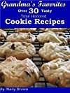 Grandma's Favorites Over Thirty Cookie Recipes