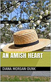 An Amish Heart by Diana Morgan-Dunk ebook deal