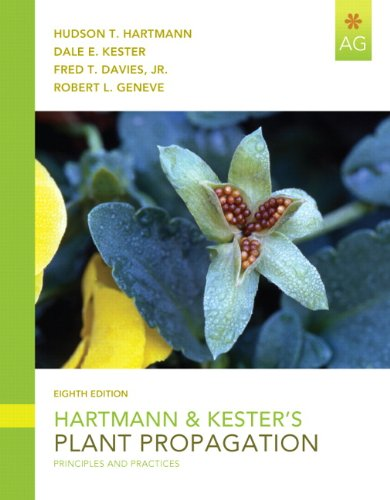 Hartmann & Kester's Plant Propagation: Principles and...