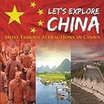 Let's Explore China (Most Famous Attr...