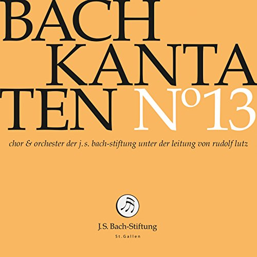 Foundations - Bach: Cantatas, Vol. 13 - Zortam Music