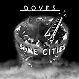 Some Cities ~ Doves