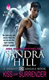 Kiss of Surrender: A Deadly Angels Book (A Deadly Angels Novella 2)