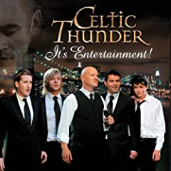Celtic Thunder - Its Entertainment (2010)