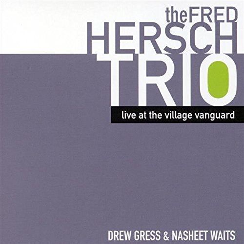 CD : Fred Hersch - Live at the Village Vanguard (CD)