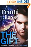 The Gift: A Paranormal Romance Series (The Magic Carnival Book 2)