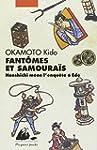 Fant�mes et Samoura�s : Hanshichi m�n...