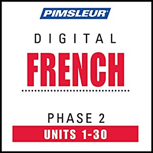 French Level 2: Learn to Speak and Understand French with Pimsleur Language Programs | [ Pimsleur]